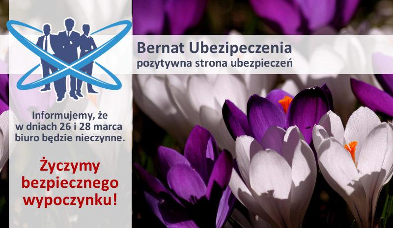 bernat ubezpieczzenia inowrocław godziny otwarcia wielkanoc 2016