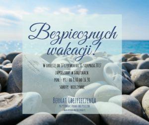Bernat Ubezpieczenia życzy bezpiecznych wakacji!